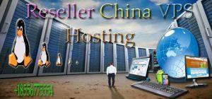 Reseller China VPS Hosting
