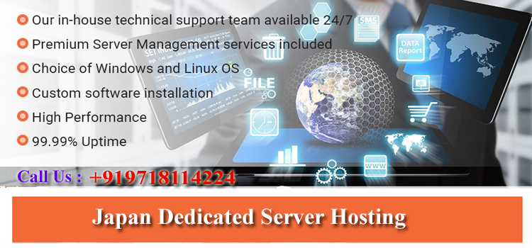 Japan Dedicated Server Hosting-How They upgrades Your Online Business